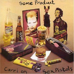 Sex Pistols: Some Product - Carri On Sex Pistols - Cover