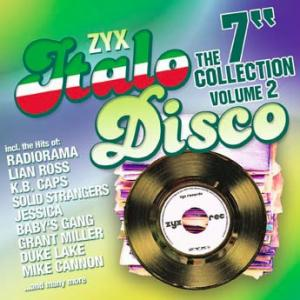 "ZYX Italo Disco The 7"" Collection Vol. 2 - Cover"