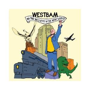 Cover - WestBam: Do You Believe In The Westworld