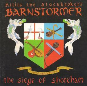 Attila The Stockbroker's Barnstormer: Siege Of Shoreham, The - Cover