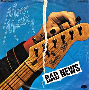 Moon Martin: Bad News - Cover
