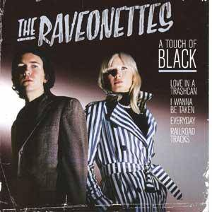 Cover - Raveonettes, The: Touch Of Black, A