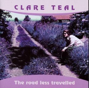 Clare Teal: Road Less Travelled, The - Cover