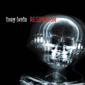 Cover - Tony Levin: Resonator
