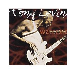 Cover - Tony Levin: Waters Of Eden