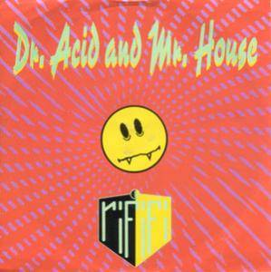Rififi: Dr. Acid And Mr. House - Cover