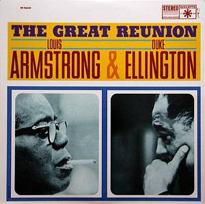 Cover - Louis Armstrong & Duke Ellington: Great Reunion, The