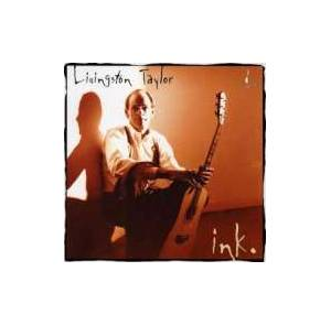 Cover - Livingston Taylor: Ink