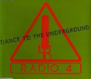 Cover - Radio 4: Dance To The Underground
