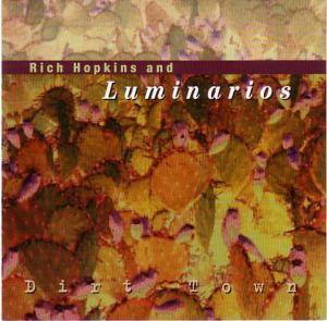Cover - Rich Hopkins & Luminarios: Dirt Town