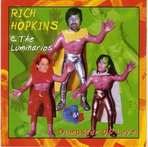Cover - Rich Hopkins & Luminarios: Dumpster Of Love