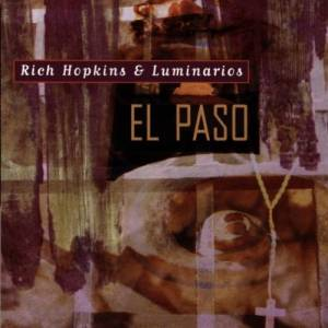Cover - Rich Hopkins & Luminarios: El Paso