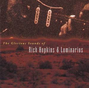 Cover - Rich Hopkins & Luminarios: Glorious Sounds Of, The
