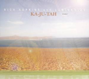 Cover - Rich Hopkins & Luminarios: Ka-Ju-Tah