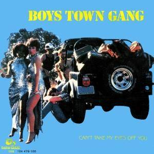 Cover - Boys Town Gang: Can't Take My Eyes Off You