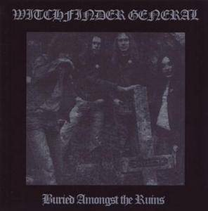 Witchfinder General: Buried Amongst The Ruins - Cover