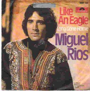 Cover - Miguel Rios: Like An Eagle