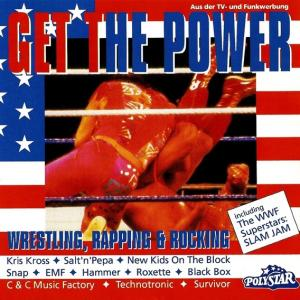 Get The Power - Wrestling, Rapping & Rocking - Cover