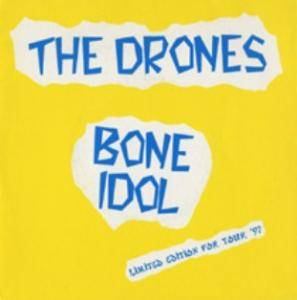 Cover - Drones, The: Bone Idol (Tour '97)