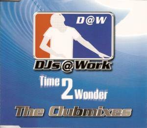 DJs@Work: Time 2 Wonder - Cover