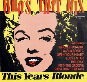 This Years Blonde: Who's That Mix - Cover