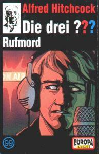 Die Drei ???: (099) Rufmord - Cover