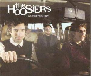 Cover - Hoosiers, The: Worried About Ray
