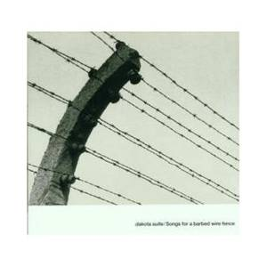 Cover - Dakota Suite: Songs For A Barbed Wire Fence