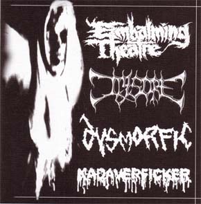 EMBALMING THEATHRE / JIGSORE / DYSMORFIC / KA..Split EP