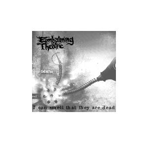 Cover - Embalming Theatre: I Can Smell That They Are Dead