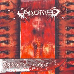 Cover - Aborted: Engineering The Dead