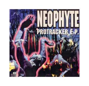 Cover - Neophyte: Protracker E.P.