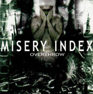 Misery Index: Overthrow - Cover
