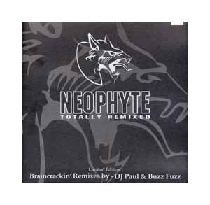 Cover - Neophyte: Totally Remixed