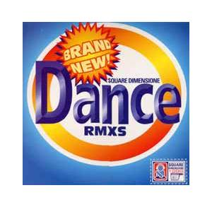Cover - Square Dimensione: Brand New Dance - Rmxs