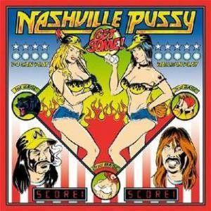 Nashville Pussy: Get Some! - Cover