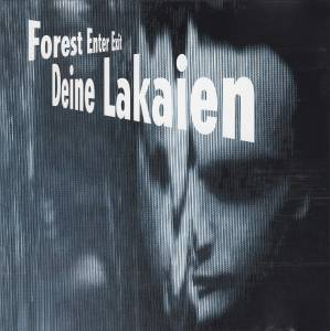 Deine Lakaien: Forest Enter Exit - Cover