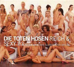 Die Toten Hosen / Die Roten Rosen: Reich & Sexy II - Die Fetten Jahre - Ihre Allergrössten Erfolge (Split-2-CD) - Bild 1