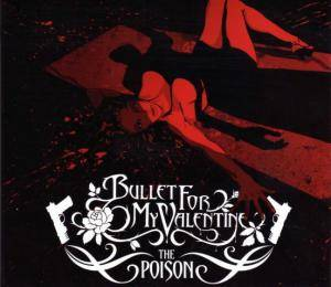 Bullet For My Valentine: Poison, The - Cover