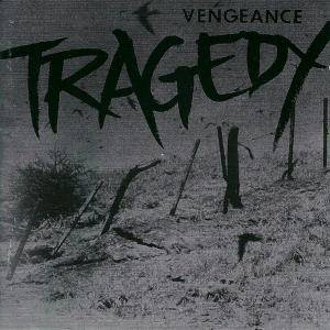 Tragedy: Vengeance - Cover