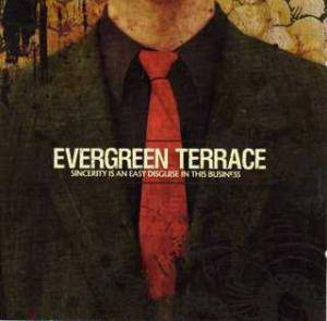 Cover - Evergreen Terrace: Sincerity Is An Easy Disguise In This Business