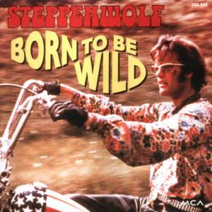 Steppenwolf: Born To Be Wild - Cover
