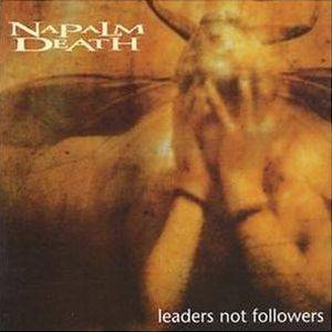 Napalm Death: Leaders Not Followers - Cover