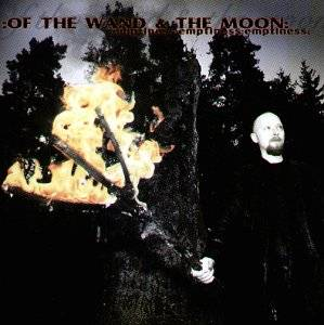 :Of The Wand & The Moon:: :Emptiness:Emptiness:Emptiness: - Cover