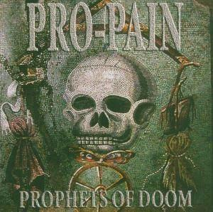 Pro-Pain: Prophets Of Doom - Cover