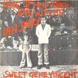 Ian Dury: Wake Up And Make Love With Me - Cover