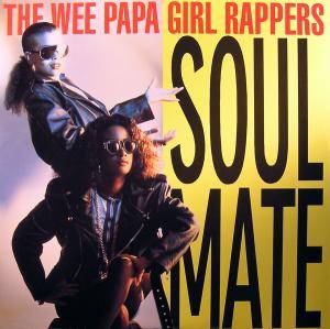 Wee Papa Girl Rappers: Soulmate - Cover