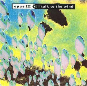 Cover - Opus III: I Talk To The Wind