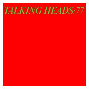 Cover - Talking Heads: Talking Heads: 77