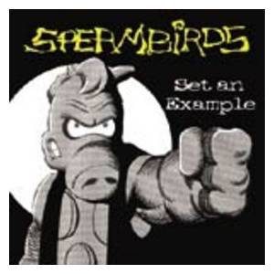 Cover - Spermbirds: Set An Example